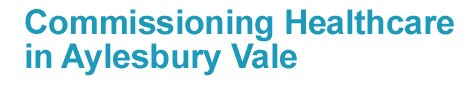Commissioning Healthcare in Aylesbury Vale